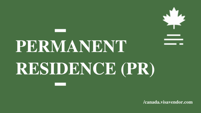 Apply For Permanent Residence (PR)