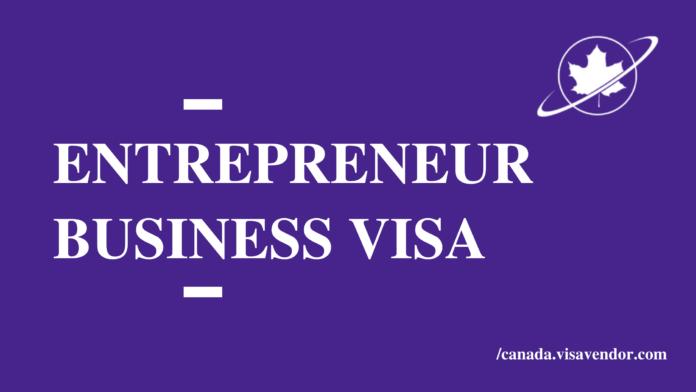Entrepreneur Business Visa