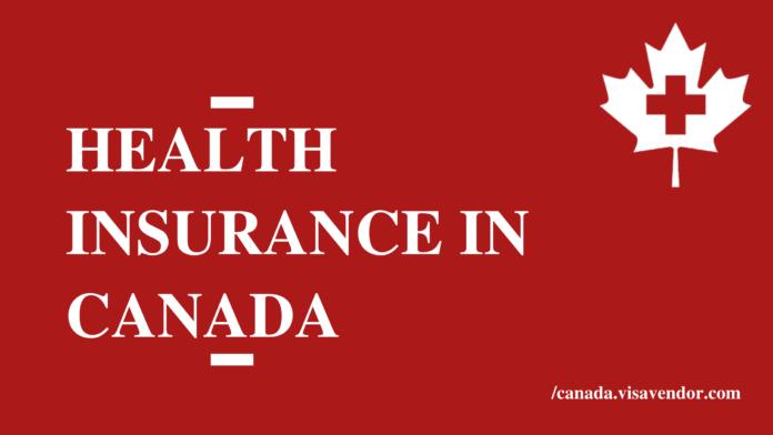 Health Insurance In Canada