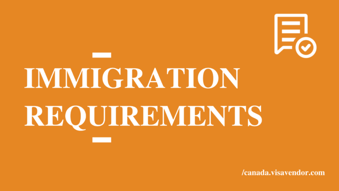 Immigration Requirements