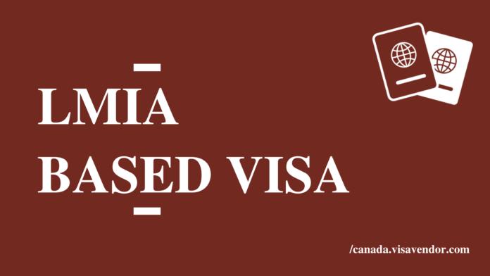 LMIA Based Visa