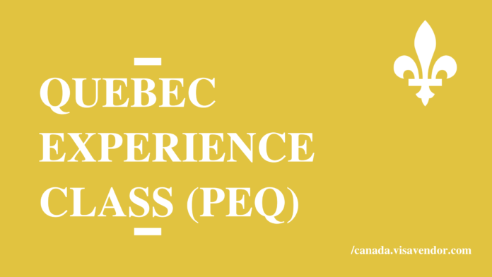 Quebec Experience Class (PEQ)