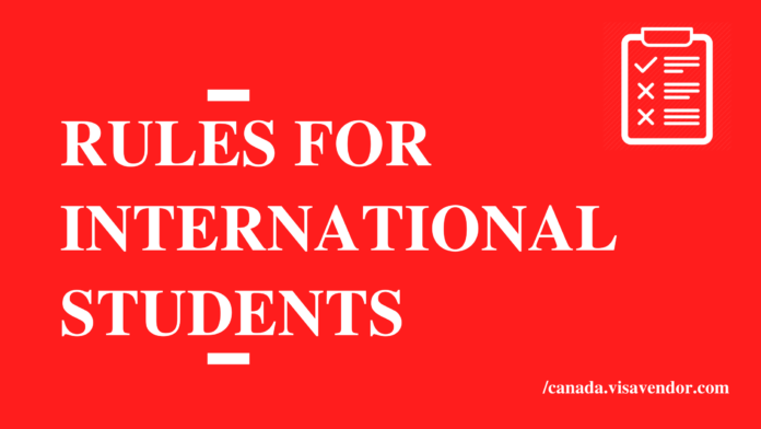 Rules For International Students