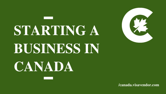 Starting a Business in Canada