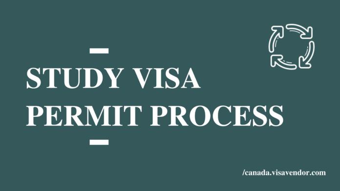 Study Visa Permit Process