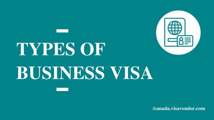 Types Of Business Visa