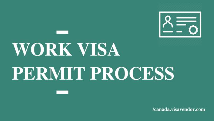 Work Visa Permit Process