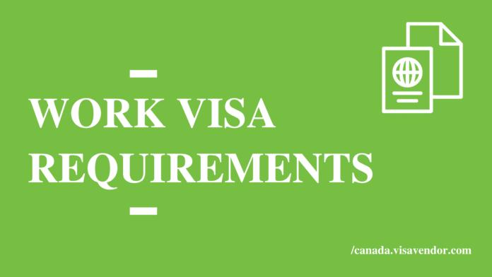 Work Visa Requirements